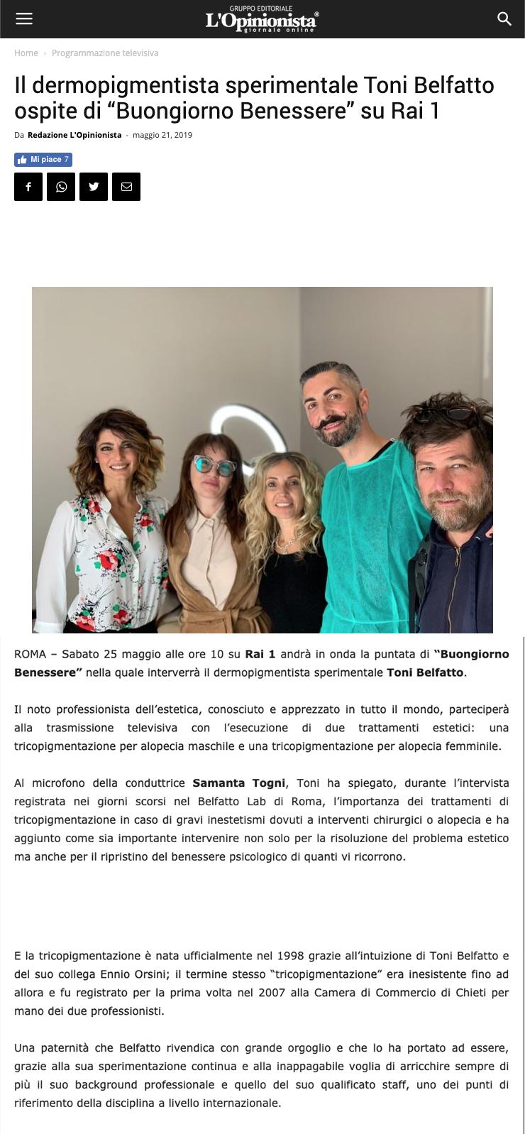 """Lopinionista 21 maggio 2019 - Il dermopigmentista sperimentale Toni Belfatto ospite di """" Buongiorno Benessere"""" su Rai 1"""